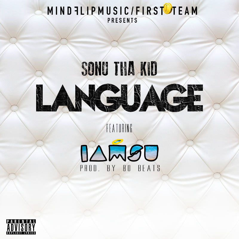 Sonu tha Kid feat. Iamsu - Language
